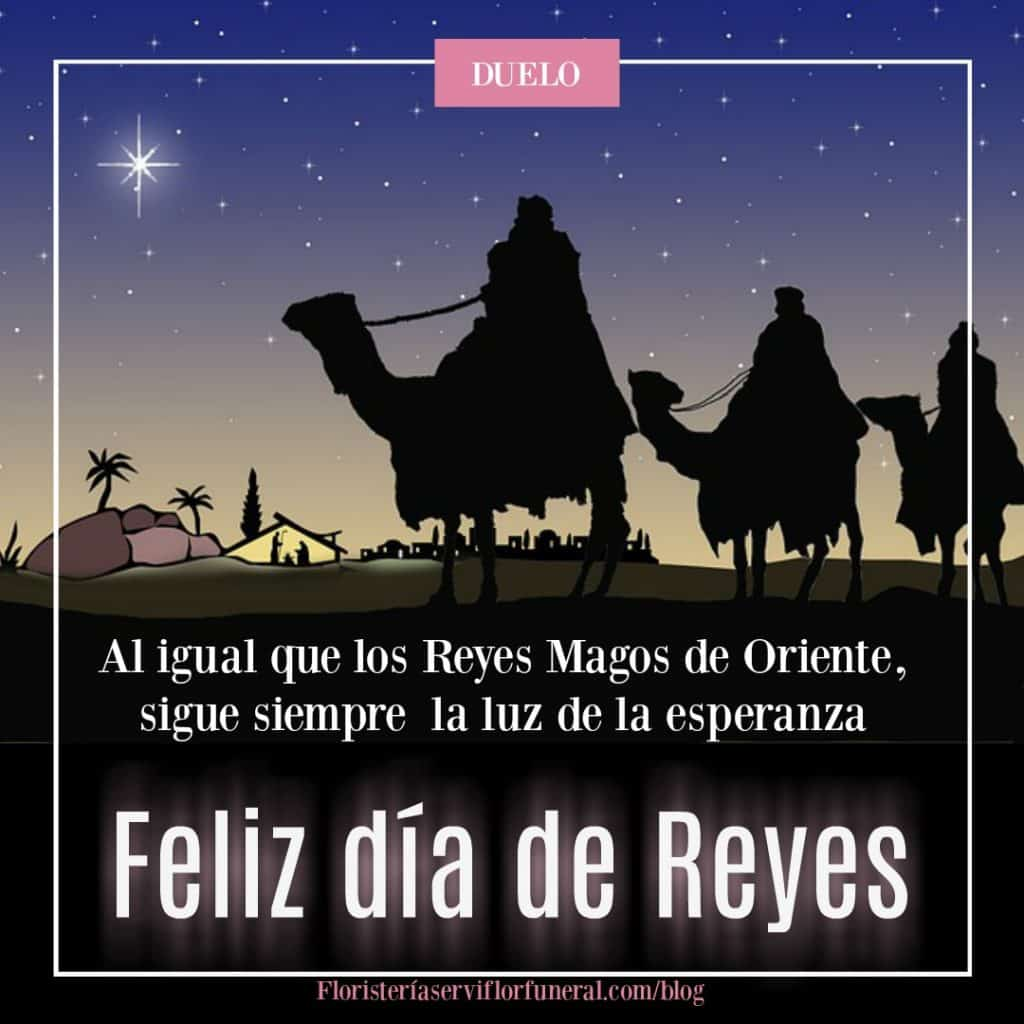 Frases de duelo Reyes Magos