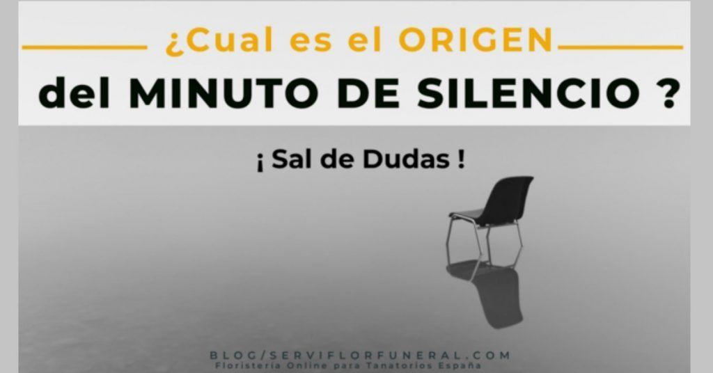 minuto de silencio origenes